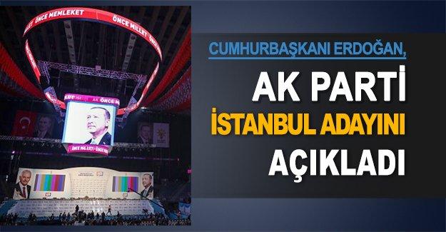 Cumhurbaşkanı Erdoğan, AK Parti İstanbul adayını açıkladı