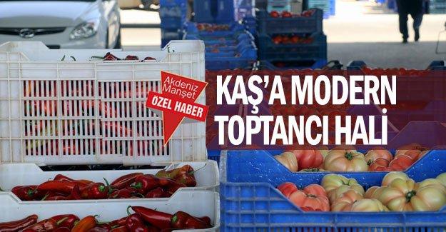 KAŞ'A MODERN TOPTANCI HALİ