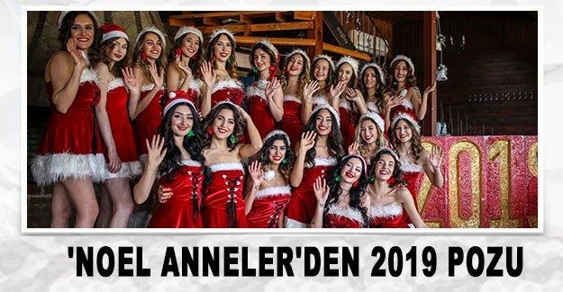 'Noel Anneler'den 2019 pozu