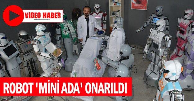 Robot 'Mini Ada' onarıldı