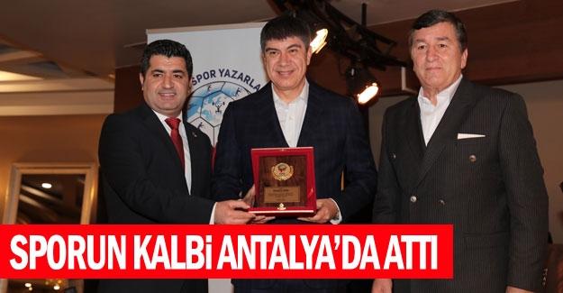 Sporun kalbi Antalya'da attı
