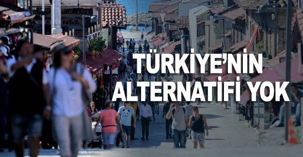 Türkiye'nin alternatifi yok