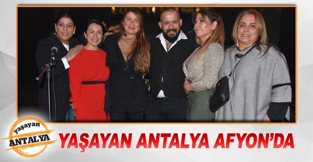 Yaşayan Antalya Afyon'da