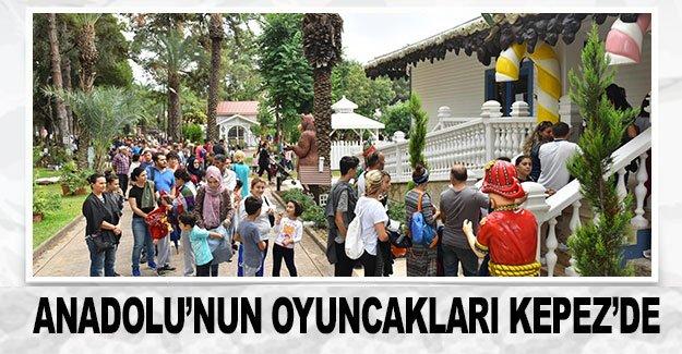 Anadolu'nun oyuncakları Kepez'de