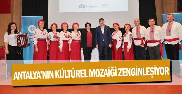 Antalya'nın kültürel mozaiği zenginleşiyor