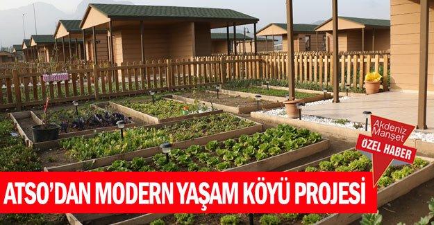 ATSO'dan Modern Yaşam Köyü Projesi