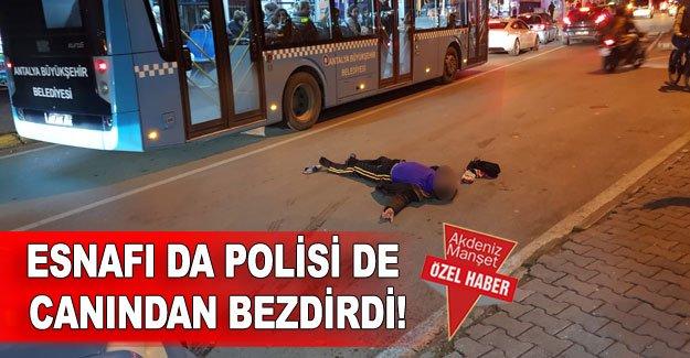 Esnafı da polisi de canından bezdirdi!
