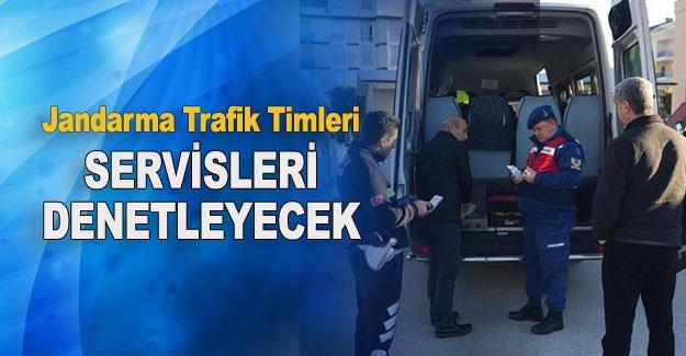 Jandarma Trafik Timleri servisleri denetleyecek