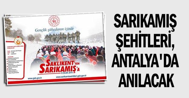 Sarıkamış Şehitleri, Antalya'da Anılacak