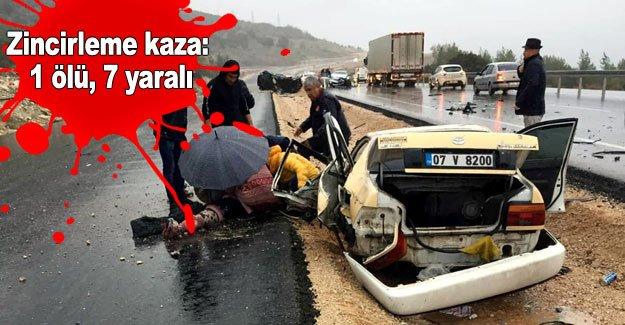 Zincirleme kaza: 1 ölü, 7 yaralı
