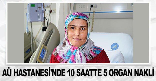 AÜ Hastanesi'nde 10 saatte 5 organ nakli