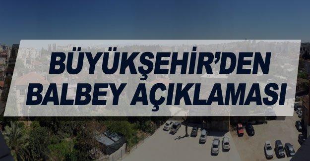 Büyükşehir'den Balbey açıklaması
