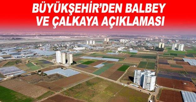 Büyükşehir'den Balbey ve Çalkaya açıklaması