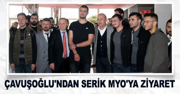 Çavuşoğlu'ndan Serik MYO'ya ziyaret