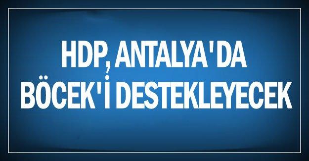 HDP, Antalya'da Böcek'i destekleyecek