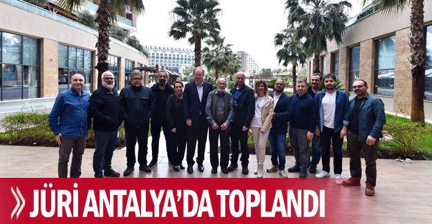 Jüri Antalya'da toplandı