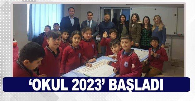 'Okul 2023' başladı