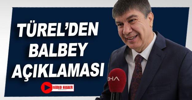 Türel'den Balbey açıklaması