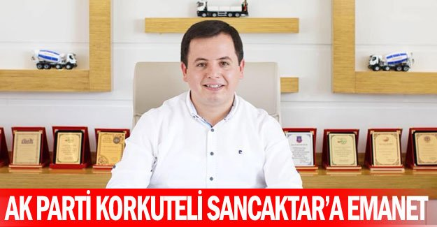 AK Parti Korkuteli Sancaktar'a emanet