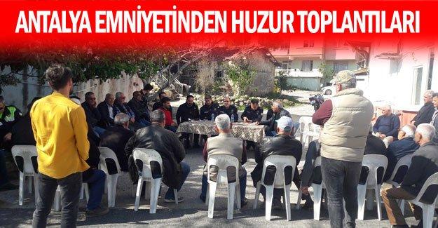 Antalya emniyetinden huzur toplantıları