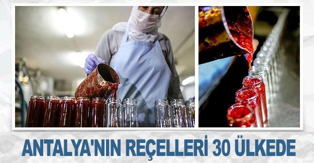 Antalya'nın reçelleri 30 ülkede