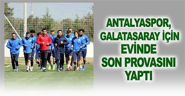Antalyaspor, Galatasaray için son provasını yaptı