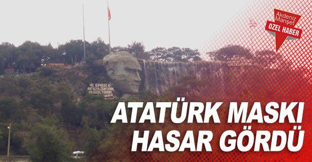 Atatürk maskı hasar gördü