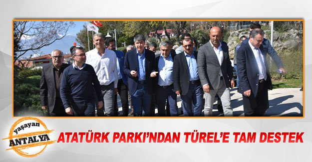 Atatürk Parkı'ndan Türel'e tam destek