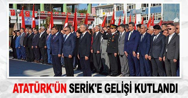 Atatürk'ün Serik'e gelişi kutlandı