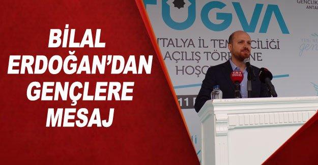 Bilal Erdoğan'dan gençlere mesaj