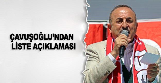 Çavuşoğlu'ndan  liste açıklaması