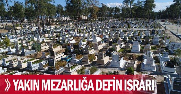 Cenaze yakınlarının en yakın mezarlığa defin ısrarı