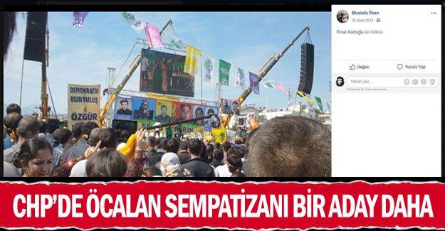CHP'de Öcalan sempatizanı bir aday daha