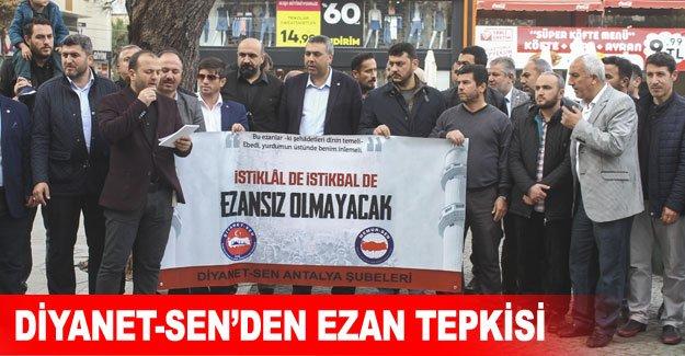 Diyanet-Sen'den EZAN TEPKİSİ