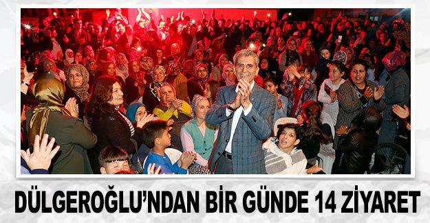 Dülgeroğlu'ndan bir günde 14 ziyaret