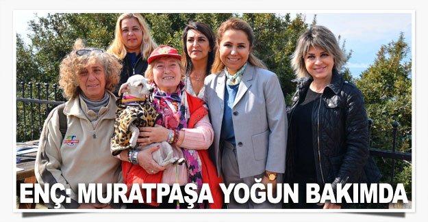 Enç: Muratpaşa yoğun bakımda