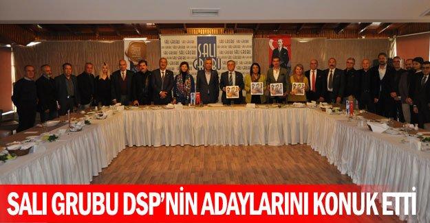 Salı Grubu DSP'nin adaylarını konuk etti