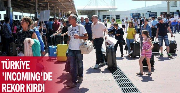 Türkiye 'incoming'de rekor kırdı