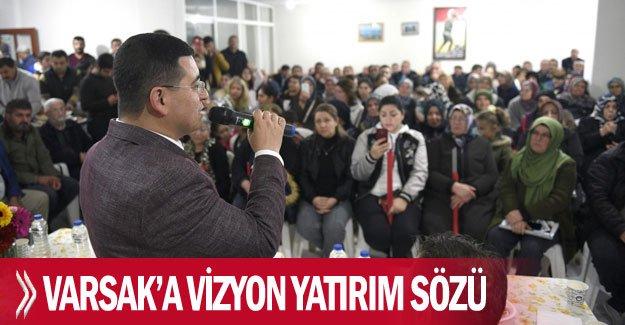 Varsak'a vizyon yatırım sözü