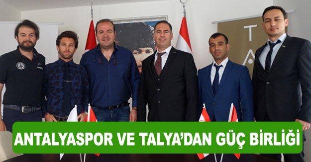 Antalyaspor ve Talya'dan güç birliği