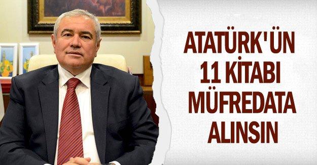 Atatürk'ün 11 kitabı müfredata alınsın
