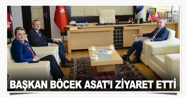 Başkan Böcek ASAT'ı ziyaret etti