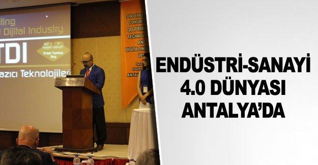 Endüstri-Sanayi 4.0 dünyası Antalya'da