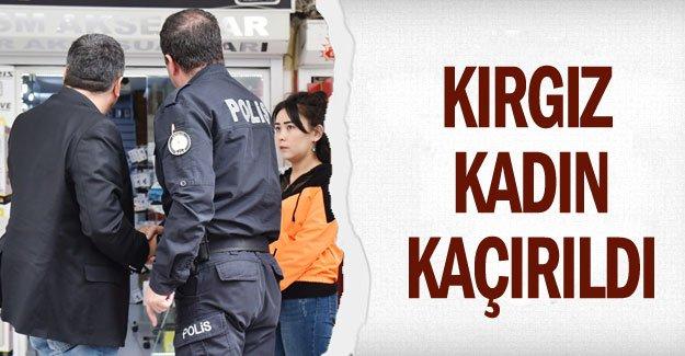 Kırgız kadın kaçırıldı