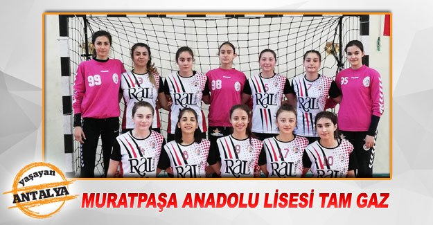 Muratpaşa Anadolu Lisesi tam gaz