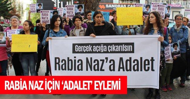 Rabia Naz için 'adalet' eylemi