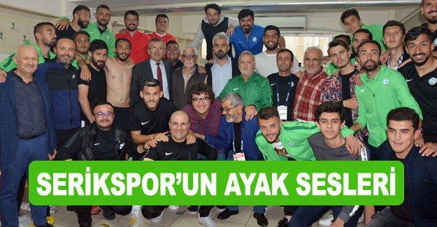SERİKSPOR'UN AYAK SESLERİ