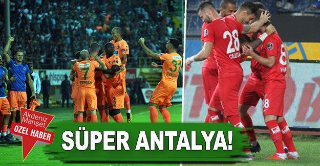 Süper Antalya!