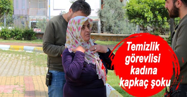 Temizlik görevlisi kadına kapkaç şoku