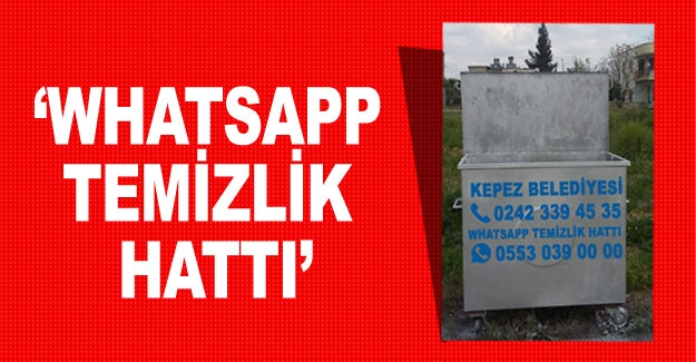 'Whatsapp Temizlik Hattı'
